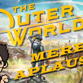 The Outer Worlds ¿Vale la PENA?
