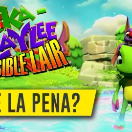 Yooka – Laylee & The Impossible Lair – ¿Vale la PENA?