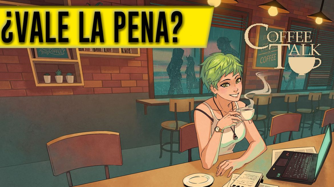Coffee Talk — ¿Vale la pena?